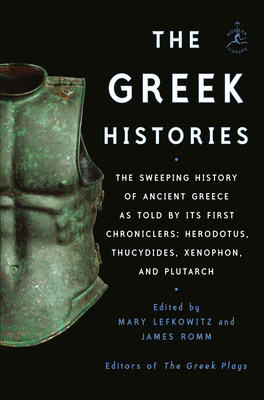 The Greek Histories edited by Mary Lefkowitz and James Romm
