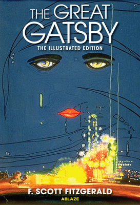 The Great Gatsby: The Illustrated Edition Cover Image