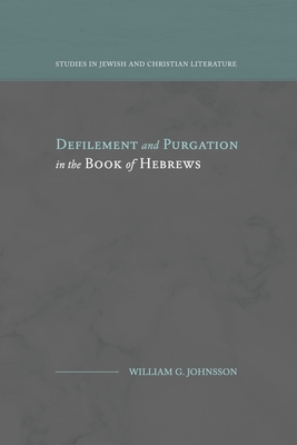 Defilement and Purgation in the Book of Hebrews Cover Image