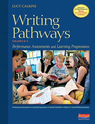 Writing Pathways Performance Assessments And Learning