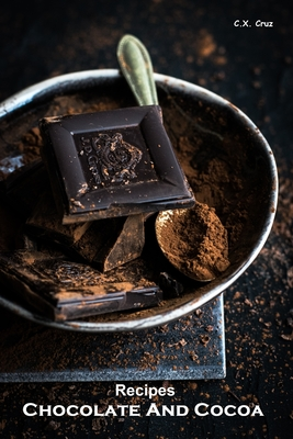 Recipes - Chocolate And Cocoa Cover Image