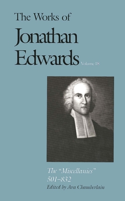 Cover for The Works of Jonathan Edwards, Vol. 18
