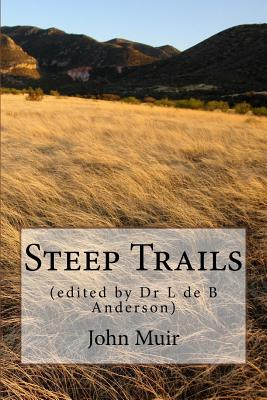 Steep Trails: (edited by Dr L de B Anderson) Cover Image