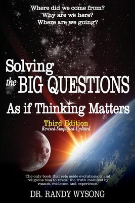 Solving the Big Questions As If Thinking Matters Third Edition Cover Image