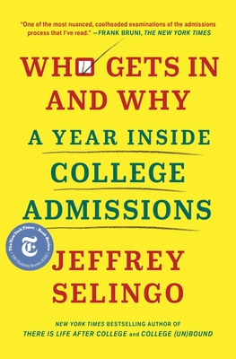 Who Gets In and Why: A Year Inside College Admissions Cover Image
