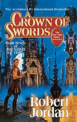A Crown of Swords (Wheel of Time #7) Cover Image