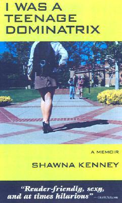 I Was a Teenage Dominatrix Cover