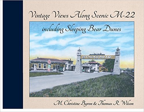 Vintage Views Along Scenic M-22 including Sleeping Bear Dunes Cover Image