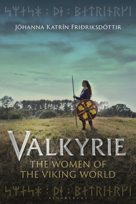 Valkyrie: The Women of the Viking World Cover Image