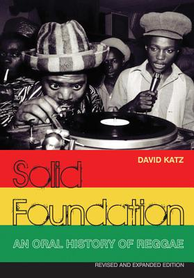 Solid Foundation: An oral history of reggae Cover Image