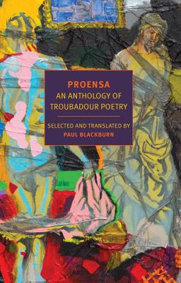 Proensa: An Anthology of Troubadour Poetry Cover Image
