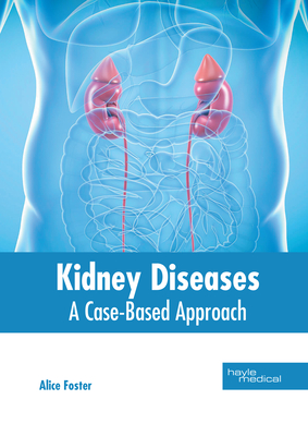 Kidney Diseases: A Case-Based Approach Cover Image