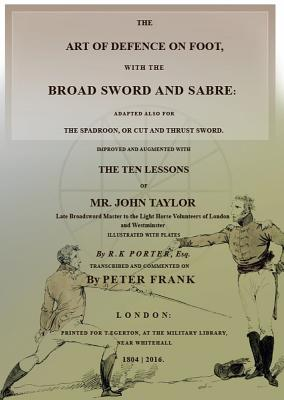 The Art of Defence on Foot with Broad Sword and Saber Cover Image