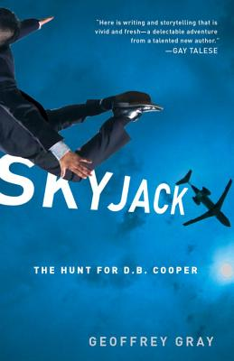 Skyjack: The Hunt for D.B. Cooper Cover Image