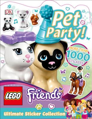 Ultimate Sticker Collection: LEGO FRIENDS: Pet Party! (Ultimate Sticker Collections) Cover Image
