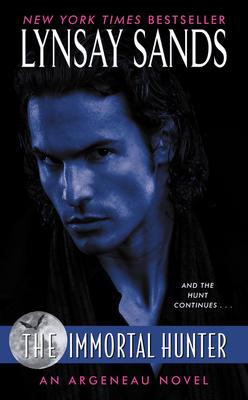 The Immortal Hunter: A Rogue Hunter Novel (Argeneau Vampire #11) Cover Image