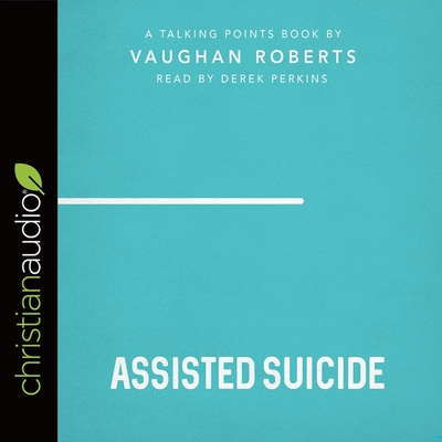 Talking Points: Assisted Suicide Cover Image