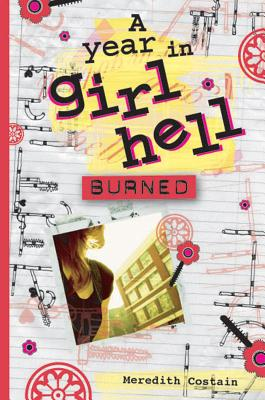 Burned (A Year in Girl Hell #3) Cover Image
