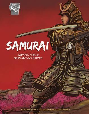 Samurai: Japan's Noble Servant-Warriors Cover Image