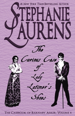 The Curious Case of Lady Latimer's Shoes (Casebook of Barnaby Adair #4) Cover Image