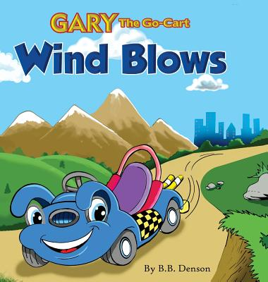 Gary The Go-Cart: Wind Blows Cover Image