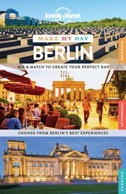 Lonely Planet Make My Day Berlin Cover Image