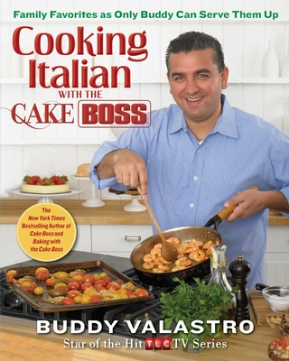 Cooking Italian with the Cake Boss Cover