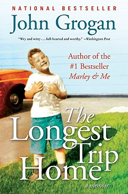 The Longest Trip Home: A Memoir Cover Image