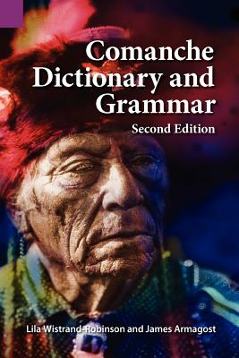 Comanche Dictionary and Grammar, Second Edition Cover Image