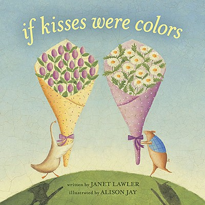 If Kisses Were Colors board book Cover Image