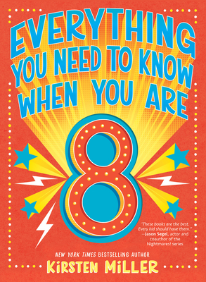 Everything You Need to Know When You Are 8 Cover Image