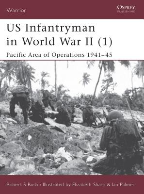 US Infantryman in World War II (1): Pacific Area of Operations 1941-45 Cover Image