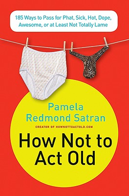 How Not to Act Old Cover