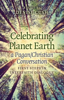 Cover for Celebrating Planet Earth, a Pagan/Christian Conversation