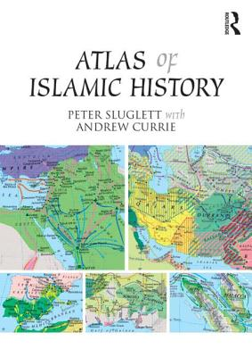 Atlas of Islamic History Cover Image