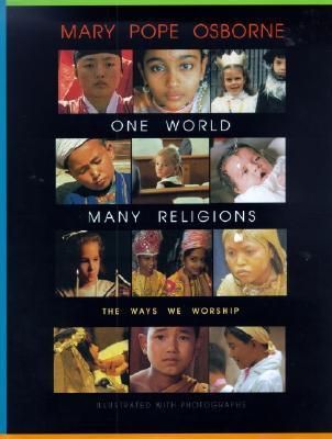 One World, Many Religions: The Ways We Worship Cover Image