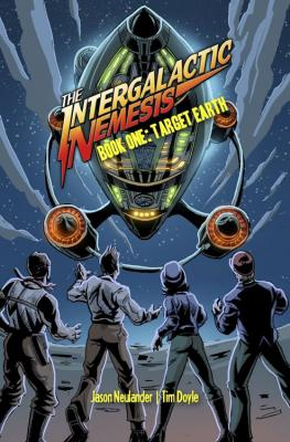 The Intergalactic Nemesis Book One: Target Earth Cover Image