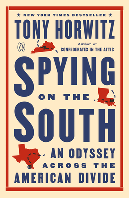 Spying on the South Tony Horwitz, Penguin, $18,