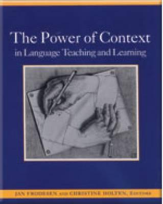 Cover for The Power of Context in Language Teaching and Learning