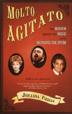 Molto Agitato: The Mayhem Behind the Muisc at the Metropolitan Opera Cover Image