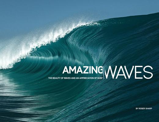 Amazing Waves: The Beauty of Waves And An Appreciation of Surf Cover Image