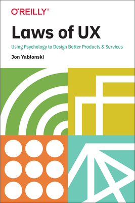 Laws of UX: Using Psychology to Design Better Products & Services Cover Image