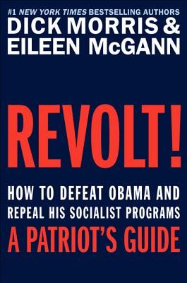 Revolt!: How to Defeat Obama and Repeal His Socialist Programs Cover Image