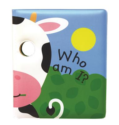Who Am I? Moo, I Am a Cow!: Peep Through the Eyes. Who Are You Today? (Bathtime Faces) Cover Image