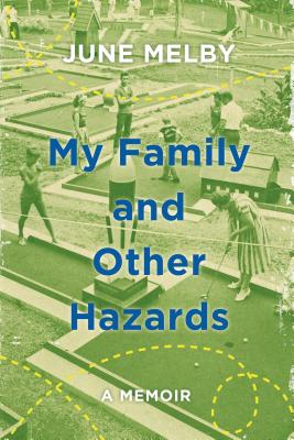 My Family and Other Hazards Cover Image