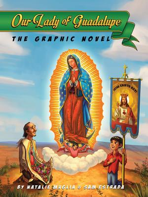 Our Lady of Guadalupe: The Graphic Novel Cover Image