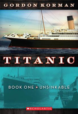 Unsinkable (Titanic #1) Cover Image