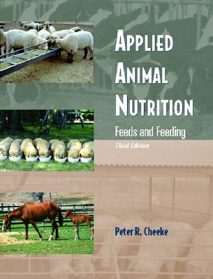 Applied Animal Nutrition: Feeds and Feeding Cover Image