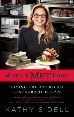 When I Met Food: Living the American Restaurant Dream Cover Image