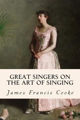 Great Singers on the Art of Singing Cover Image